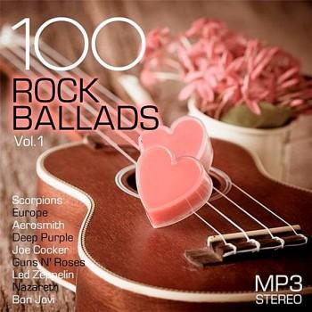 Various Artists - 100 Rock Ballads Vol.1 (2019) Full Albüm İndir