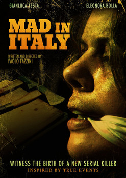 Mad in Italy - Birth of a Serial Killer (2011) DVD9 Copia 1:1 ITA