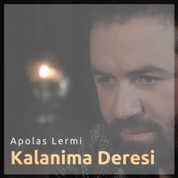 Apolas Lermi - Kalanima Deresi (2019) Single Albüm İndir