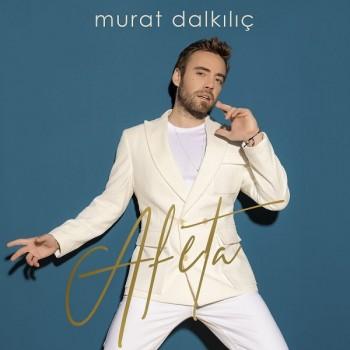 Murat Dalkılıç - Afeta (2019) (320 Kbps + Flac) Full Albüm İndir