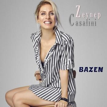 Zeynep Casalini - Bazen (2019) Single Albüm İndir