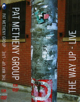 Pat Metheny Group - The Way Up - Live (2006) DVD9 ENG