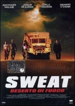 Sweat - deserto di fuoco - Sueurs (2002) DVD5 COPIA 1:1 ITA ENG