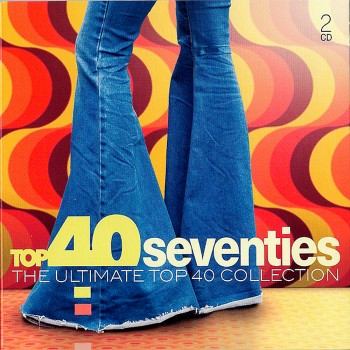 Top 40 Seventies (The Ultimate Top 40 Collection) (2019) Full Albüm İndir