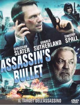 Assassin's Bullet - Il target dell'assassino (2012) DVD5 ITA ENG