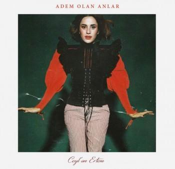 Ceylan Ertem - Adem Olan Anlar (2020) Single Albüm İndir