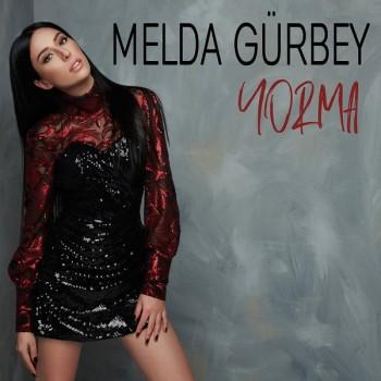 Melda Gürbey - Yorma (2020) Single Albüm İndir