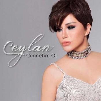 Ceylan - Cennetim Ol (2019) Single Albüm İndir