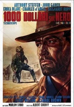 1000 dollari sul nero (Edizione per il mercato Tedesco) (1966) DVD9 COPIA 1:1 ITA ENG TED