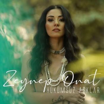 Zeynep Onat - Hükümsüz Aşklar (2019) Single Albüm İndir