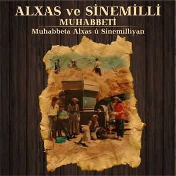 Çeşitli Sanatçılar - Alxas ve Sinemilli Muhabbeti (2019) Full Albüm İndir
