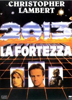 2013 - la fortezza (1993) dvd5 copia 1:1 ita/ing