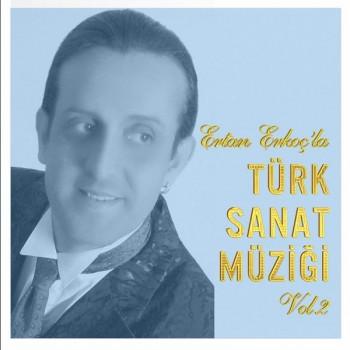 Ertan Erkoç - Türk Sanat Müziği, Vol. 2 (2020) Full Albüm İndir
