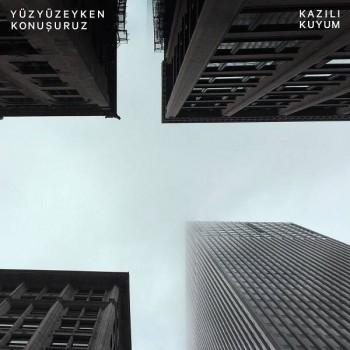 Yüzyüzeyken Konuşuruz - Kazılı Kuyum (2020) Single Albüm İndir