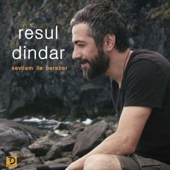 Resul Dindar - Sevdam ile Beraber (2019) (320 Kbps + Flac) Single Albüm İndir