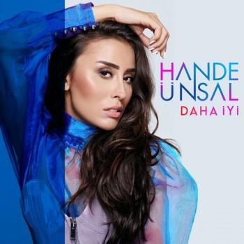 Hande Ünsal - Daha İyi (2019) Single Albüm İndir