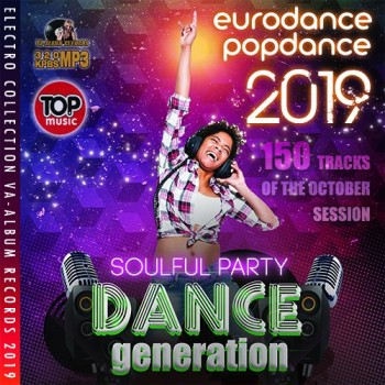 Various Artists - Dance Generation: Soulful Party (2019) Full Albüm İndir