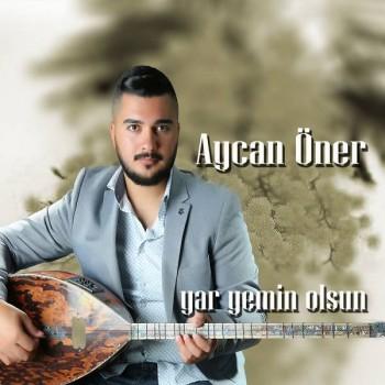 Aycan Öner - Yar Yemin Olsun (2017) Full Albüm İndir