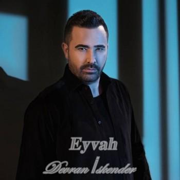 Devran İskender - Eyvah (2020) Single Albüm İndir