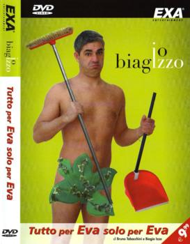 Biagio Izzo - Tutto Per Eva Solo Per Eva (2007) dvd5 ita