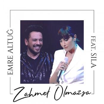 Emre Altuğ, Sıla - Zahmet Olmazsa (2020) Single Albüm İndir