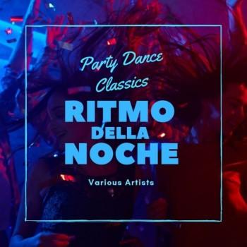 Ritmo Della Noche (Party Dance Classics) (2019) Full Albüm İndir