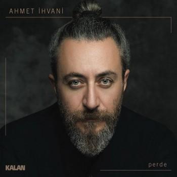 Ahmet İhvani - Perde (2020) Full Albüm İndir