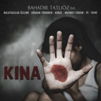 Bahadır Tatlıöz - Kına (2019) Single Albüm İndir