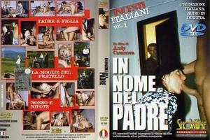 Incesti Italiani 1 – In Nome Del Padre