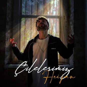 Heijan - Çilelerimiz (2020) Single Albüm İndir
