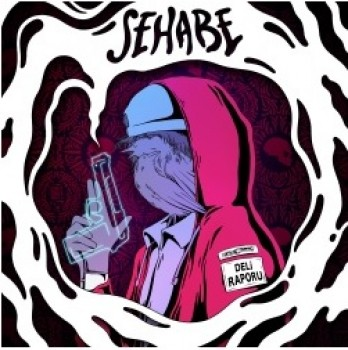 Sehabe - Deli Raporu (2019) Full Albüm İndir