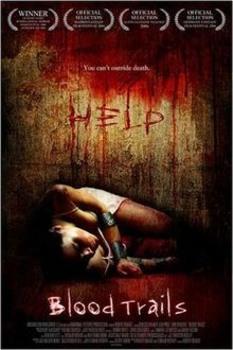 Blood Trails (2006) DVD9 COPIA 1:1 ITA ENG