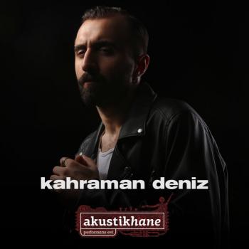 Kahraman Deniz - Akustikhane (2019) Full Albüm İndir