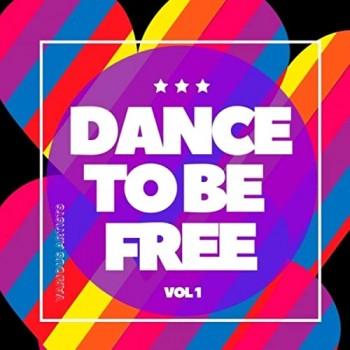 Dance to Be Free Vol. 1 (2020) Full Albüm İndir