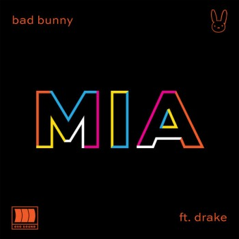 Bad Bunny - MIA (feat. Drake) - 2018 - mp3