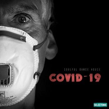 Covid-19 Soulful Dance House (2020) Full Albüm İndir