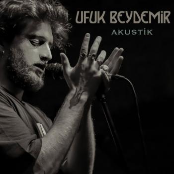 Ufuk Beydemir - Akustik (2019) (320 Kbps + Flac) Maxi Single Albüm İndir