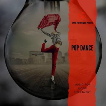 Pop Dance - Music For Mood Upliftment (2020) Full Albüm İndir
