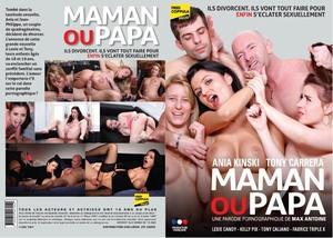Maman Ou Papa