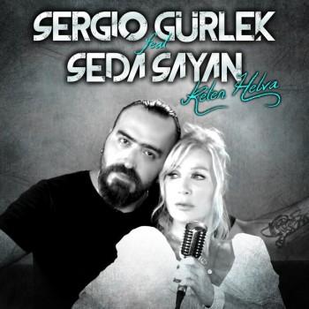 Sergio Gürlek & Seda Sayan - Keten Helva (2019) (320 Kbps + Flac) Single Albüm İndir