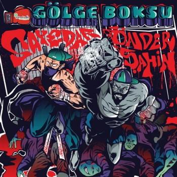 Sayedar & Önder Şahin - Gölge Boksu (2019) Full Albüm İndir