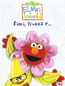 Sesame street - Elmo's world - Fiori, frutta e... (1998–2009) Vol.1 DVD5 COPIA 1:1 ITA