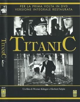 Titanic - La tragedia del Titanic (1943) [Versione integrale restaurata] DVD9 COPIA 1:1 ITA TED