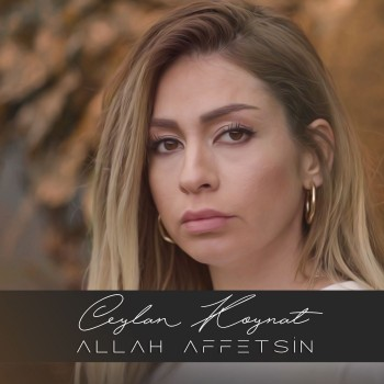 Ceylan Koynat - Allah Affetsin (2019) Single Albüm İndir