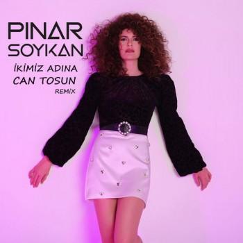 Pınar Soykan - İkimiz Adına (Can Tosun Remix) (2020) Single Albüm İndir