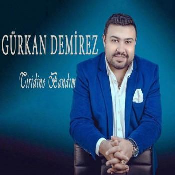 Gürkan Demirez - Tiridine Bandım (2019) Full Albüm İndir