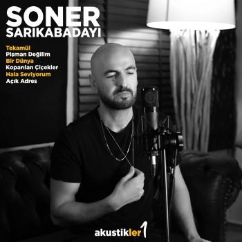 Soner Sarıkabadayı - Akustikler 1 (2019) Maxi Single Albüm İndir