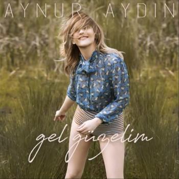 Aynur Aydın - Gel Güzelim (2019) (320 Kbps + Flac) Single Albüm İndir