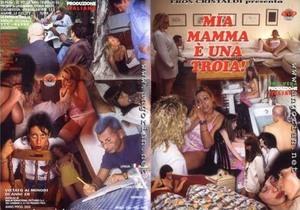 Mia Mamma E Una Troia